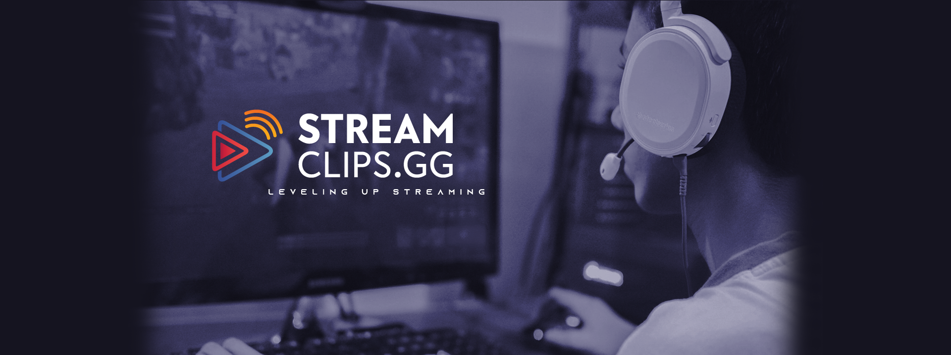 StreamClips.GG - Leveling Up Streaming Banner